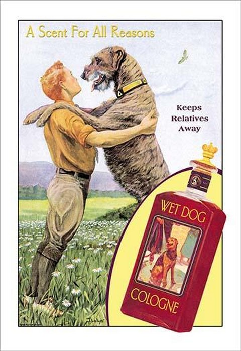 Wet Dog Cologne: A Scent for All Reasons by Wilbur Pierce - Art Print
