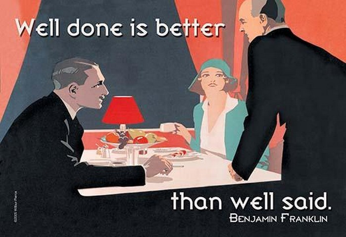 Well Done by Benjamin Franklin - Art Print