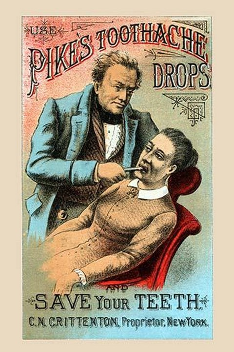 Use Pikes Toothache Drops and Save Your Teeth - Art Print