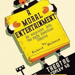 A Moral Entertainment: Early American Theater by WPA - Art Print
