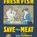 Buy Fresh Fish - Save the Meat for our Soldiers and Allies - Art Print