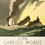 A Few Careless Words May End In This by Norman Wilkinson - Art Print