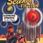 Authentic Science Fiction: The Singing Spheres - Art Print