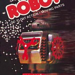 Battery Operated Robot: Go Float Action and Moving Parts - Art Print