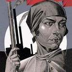 You Are Now a Free Woman - Help Build Socialism! by Adolf Strakhov - Art Print