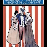 Your Old Uncle Sam - Melody of the Old Grey Mare - Art Print