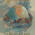 Around the World On a Harvester - Art Print