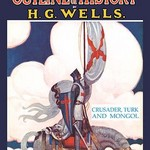 The Outline of History by HG Wells, No. 15: Crusader, Turk and Mongol - Art Print