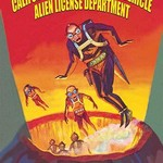 Alien License by Wilbur Pierce - Art Print