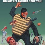 A Star Baseball Player Fails 70% of the Time -Don't let Failure Stop You by Sara Pierce - Art Print