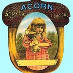 Acorn stoves and ranges - over 1,000,000 in use by Hiram Ferguson - Art Print