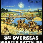 To build anything, to fight anything ... 5th Overseas Pioneer Battalion, C.E.F. by Mortimer Co - Art Print