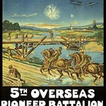 To build anything, to fight anything ... 5th Overseas Pioneer Battalion, C.E.F. by Mortimer Co #2 - Art Print