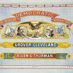 Democratic nominations For President, Grover Cleveland of New York. For Vice Pres't, Allen G. Thurman of Ohio. by H.A. Thomas & Wylie lith - Art Print