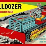 Bulldozer which a Robot Operates - Art Print