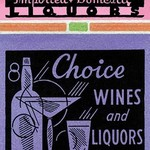 Choice Wines and Liquors - Art Print
