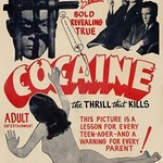 Cocaine: The Thrill the Kills - Art Print